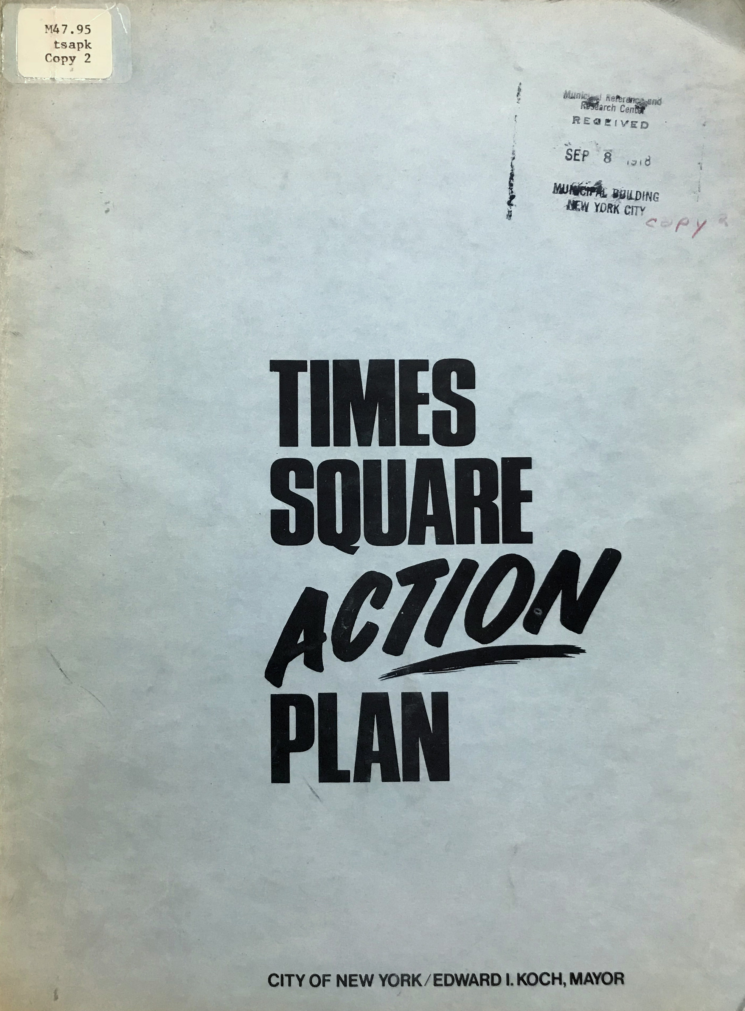 Times Square Action Plan, 1978. NYC Municipal Library.
