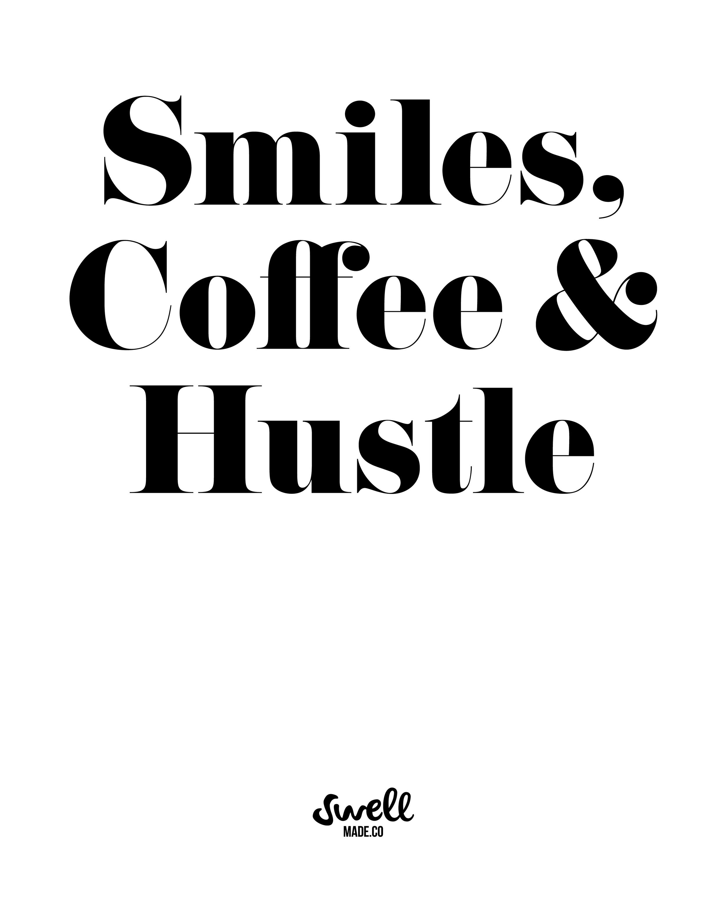 swellamdeco-smiles-cofee-hustle.jpg