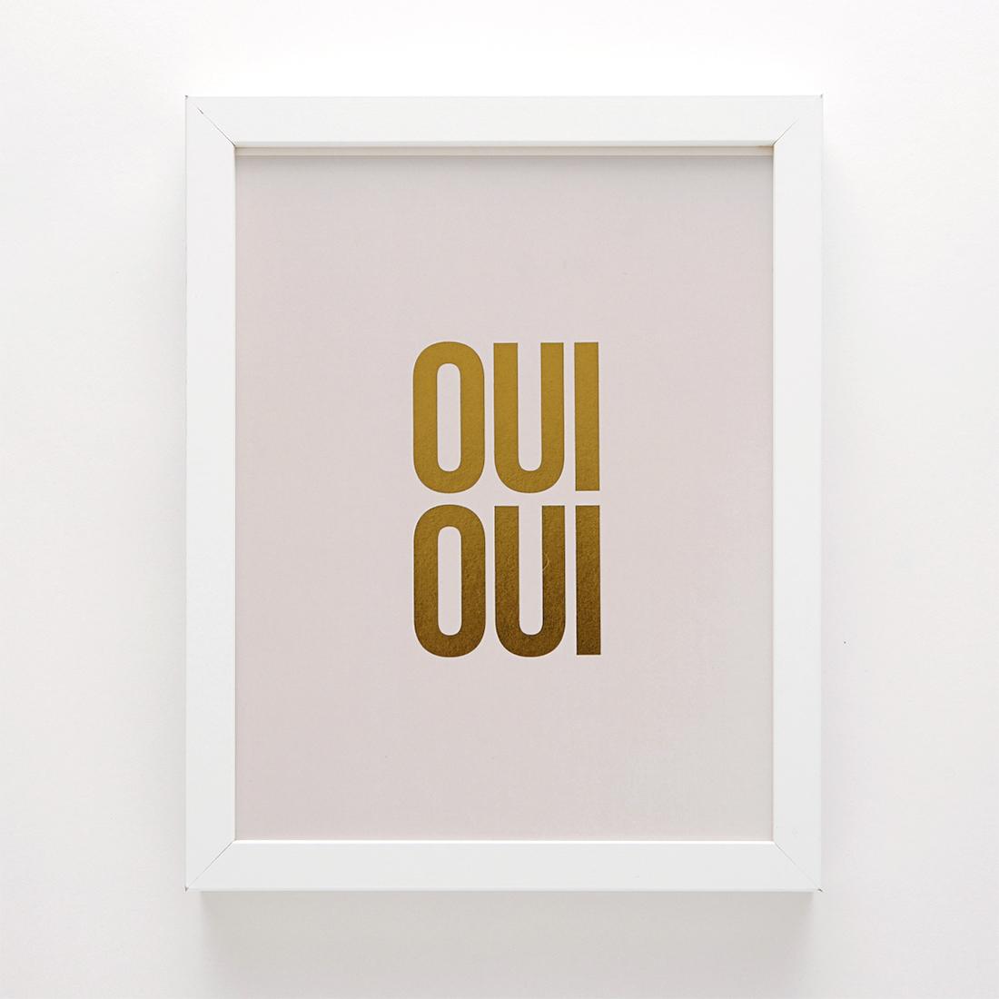 OUI OUI  by Swell Made Co.