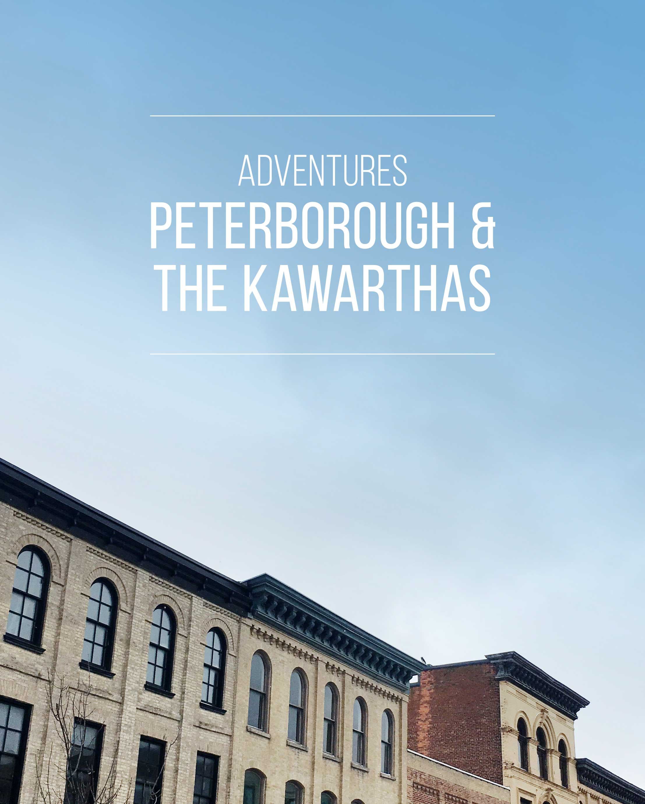 Adventures | A Guide to Peterborough and The Kawarthas
