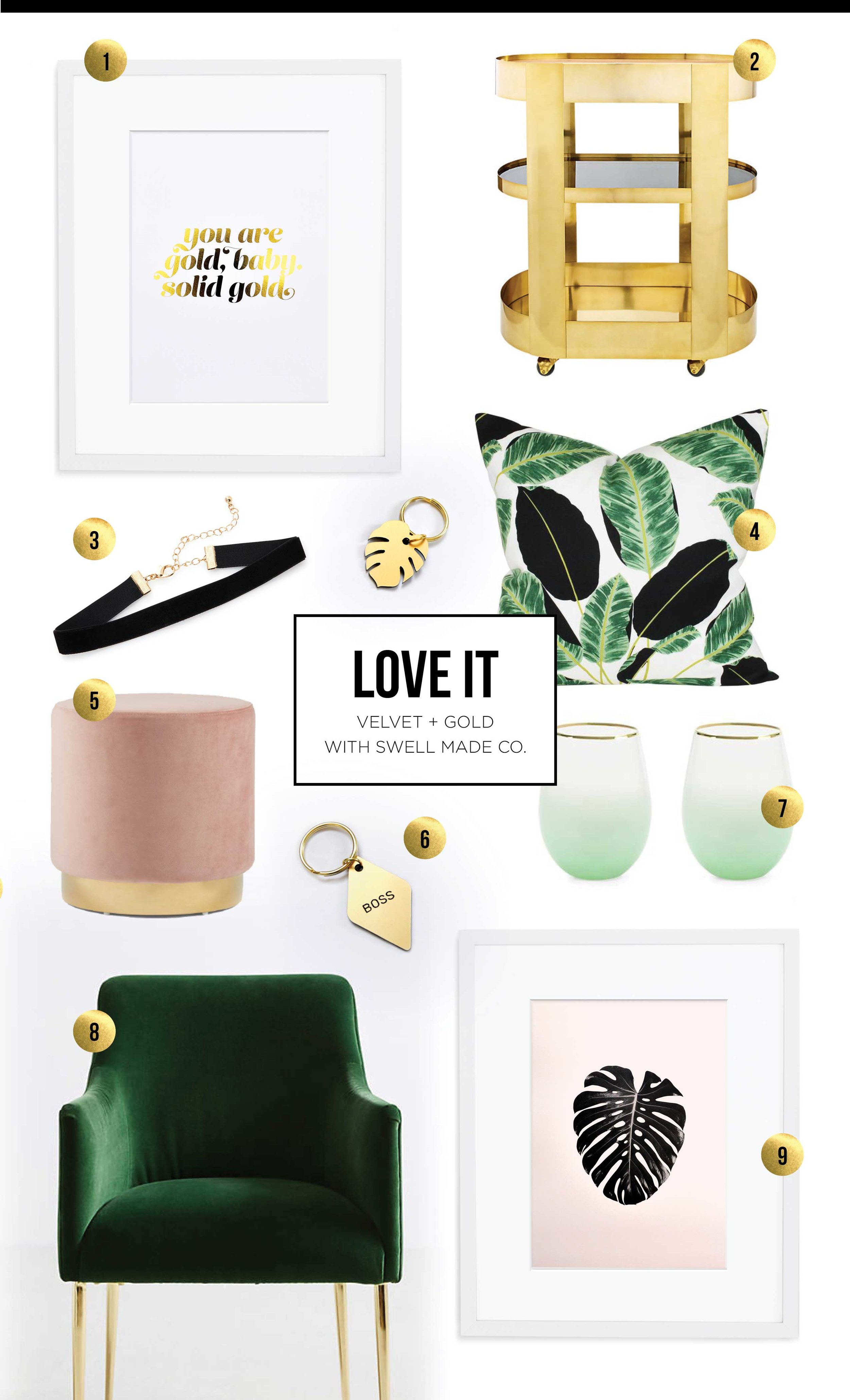 Love It | Velvet and Gold by Swell Made Co.
