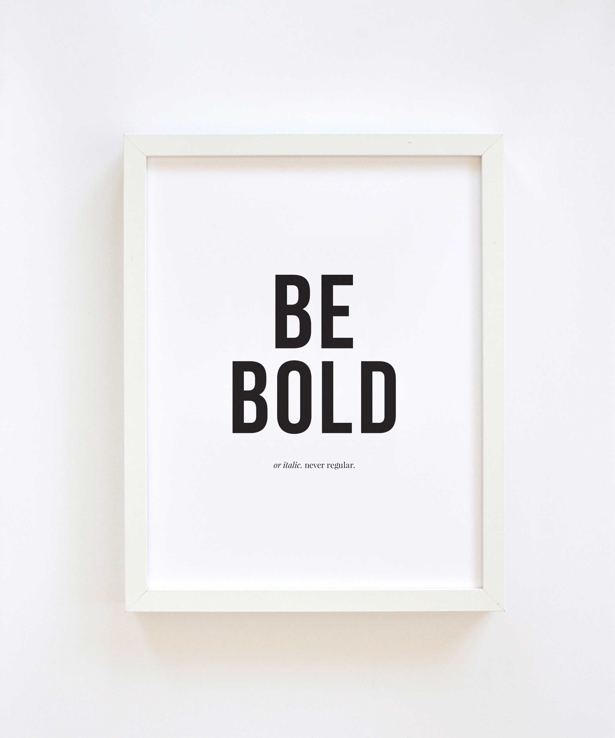 BE BOLD - 3 Must Haves for Strong Brands by Swell Made Co.