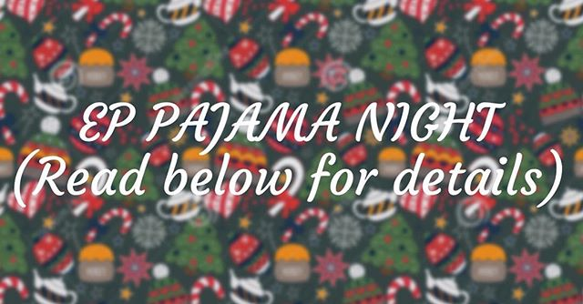 🧣🧤TOMORROW at EP is the THIRD WINTER NIGHT!! Wear your favorite family friendly PAJAMAS. A prize will be given to the crew with the coolest PAJAMAS! #modestishottest  Come ready for some crazy Christmas fun! #EPWinterNights #EPWinterNight3🧤🧣