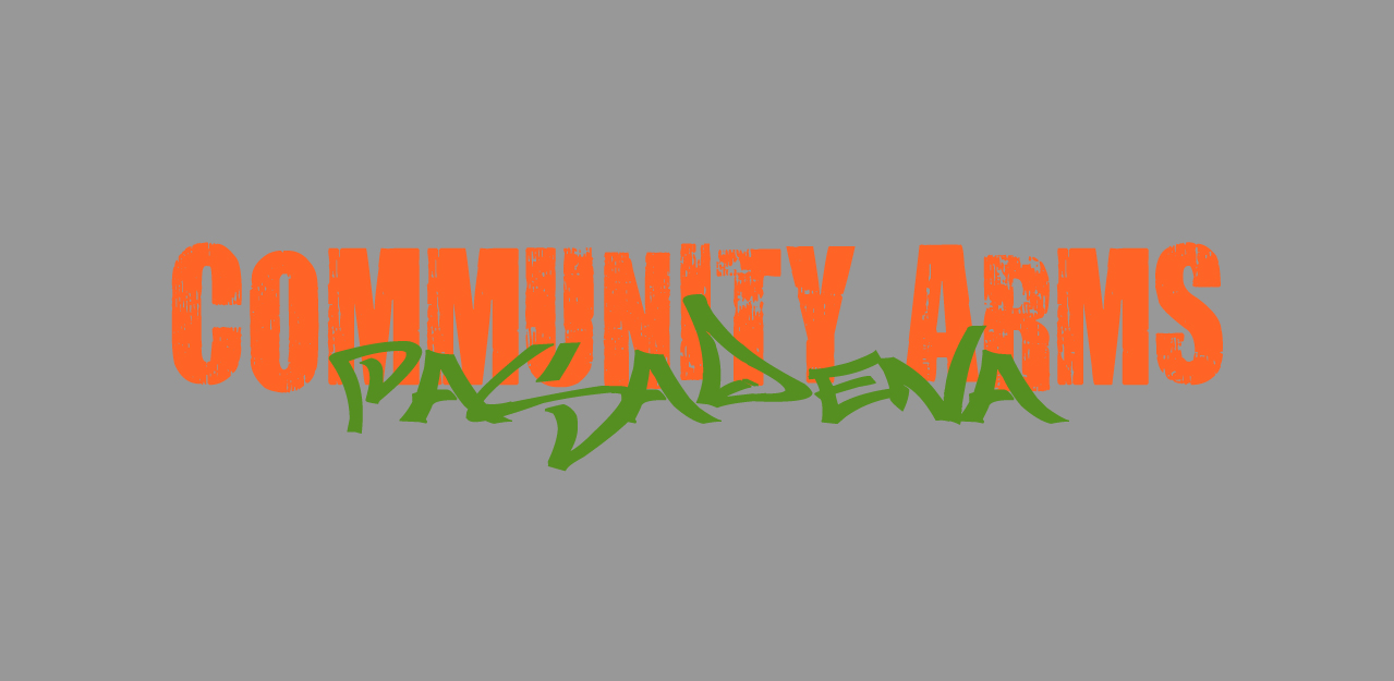 Community Arms - Pasadena