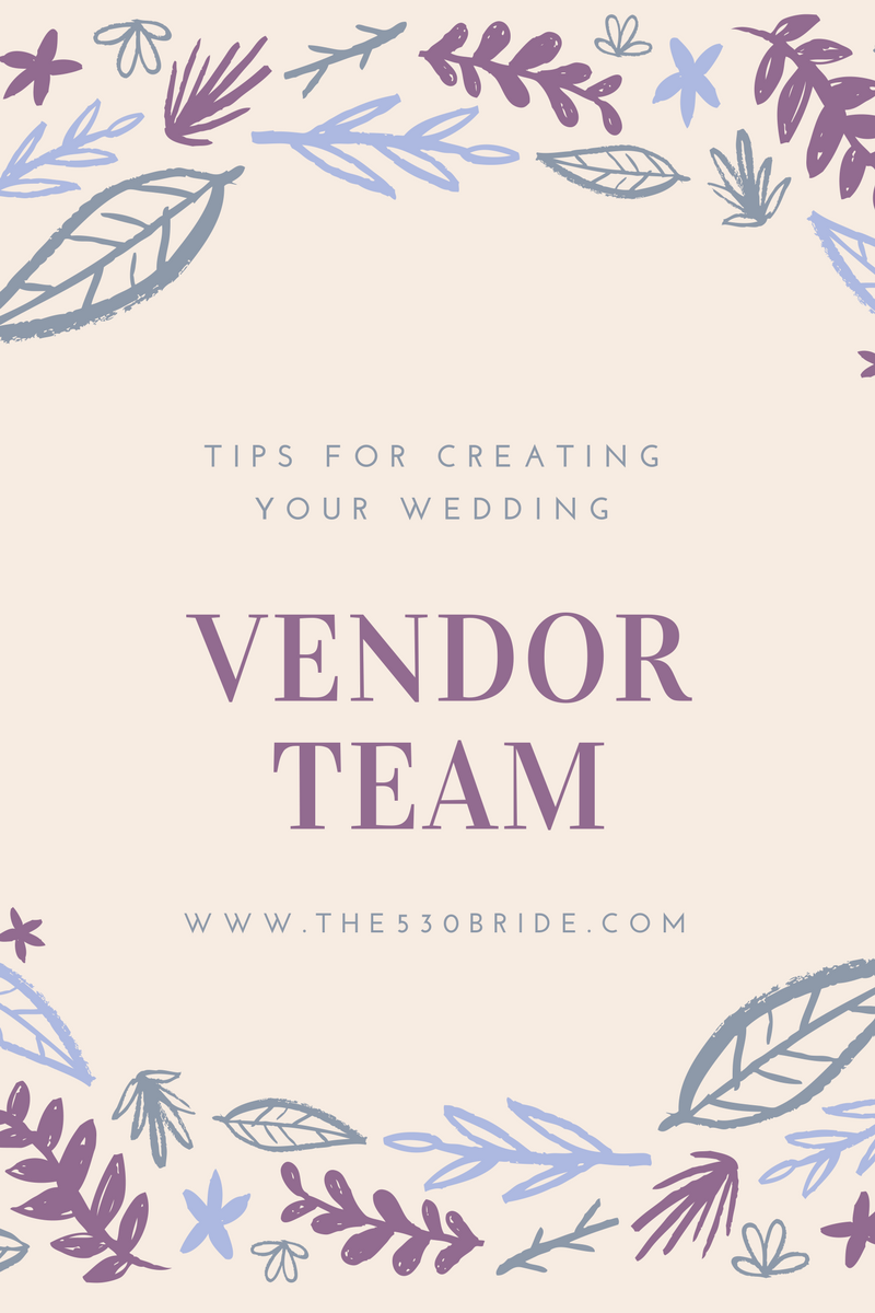 creating-your-vendor-team_The530Bride