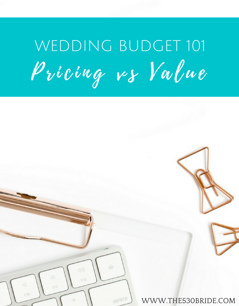 the530bride_pricing-vs-value