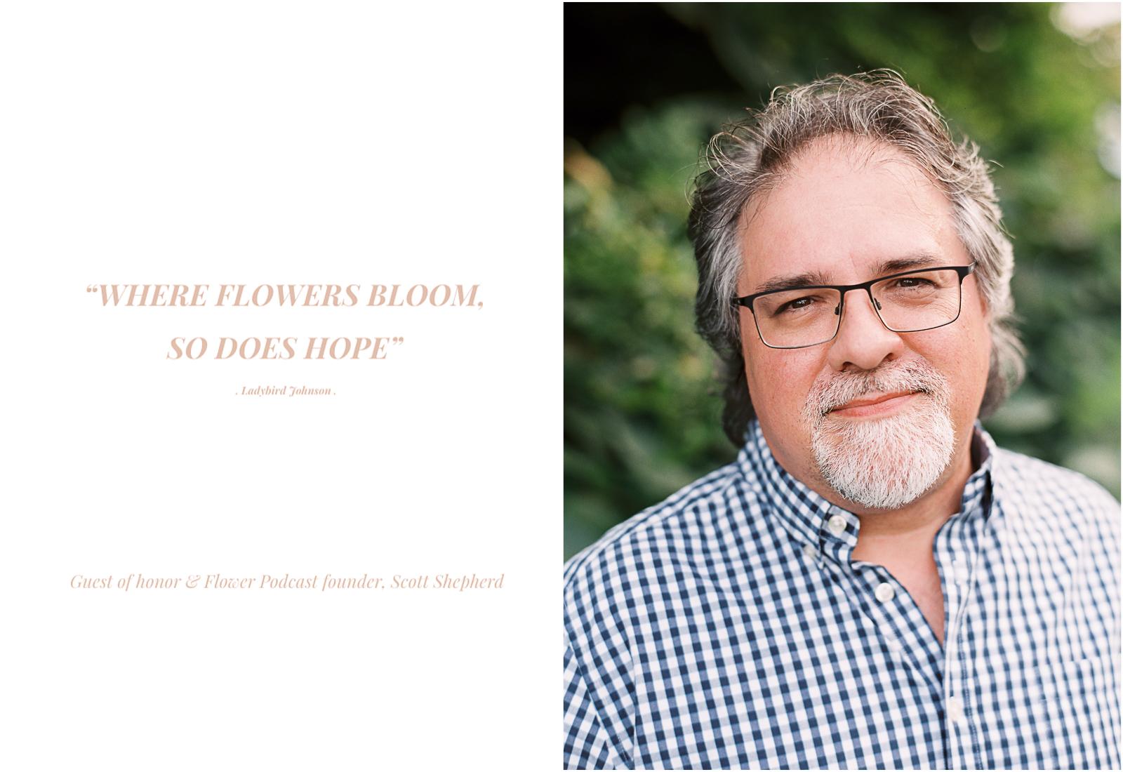 The Flower Podcast Scott Shepherd