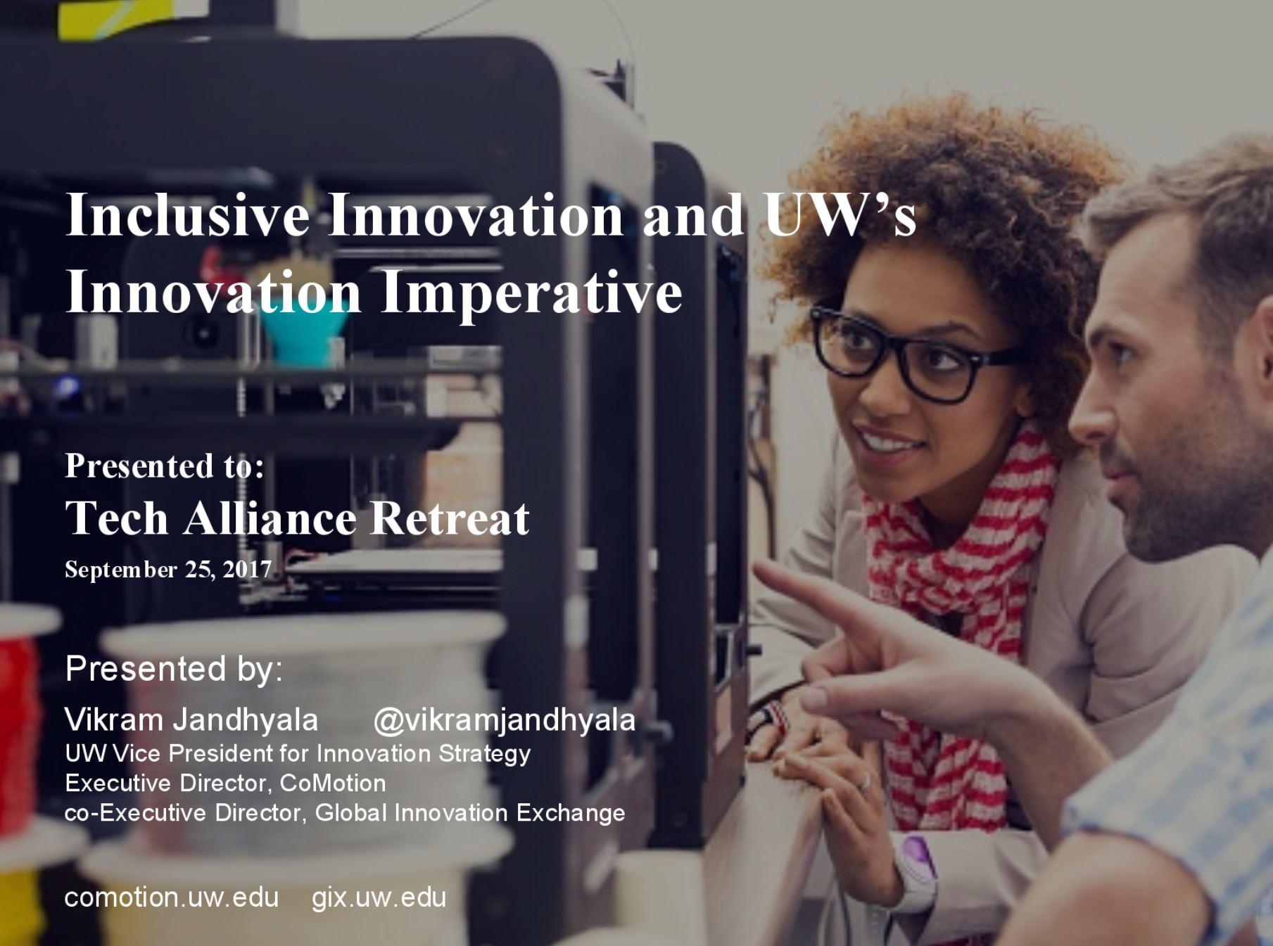 Presenter: Vikram Jandhyala, Vice President for Innovation Strategy, UW; Executive Director of CoMotion; co-Executive Director of the Global Innovation Exchange (GIX)
