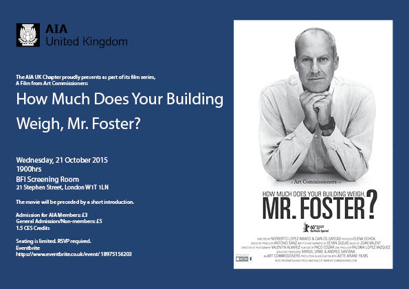 AIA+UK+Movie-How+Much+Does+Your+Building+Weigh+Mr+Foster+1.jpg