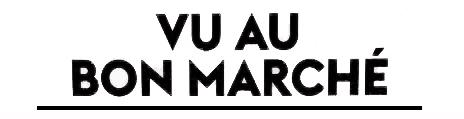 VU AU BON MARCHE2.jpg