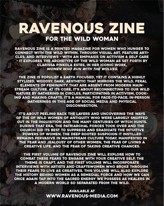 Ravenous Zine is available for preorder, link in profile. We have an incredible group of talented contributors and subjects for Volume I, and we will be doing spotlights on each in the coming weeks before the release. Next week we will be at @babe.coven 's #witchesnightout - hope you can make it!