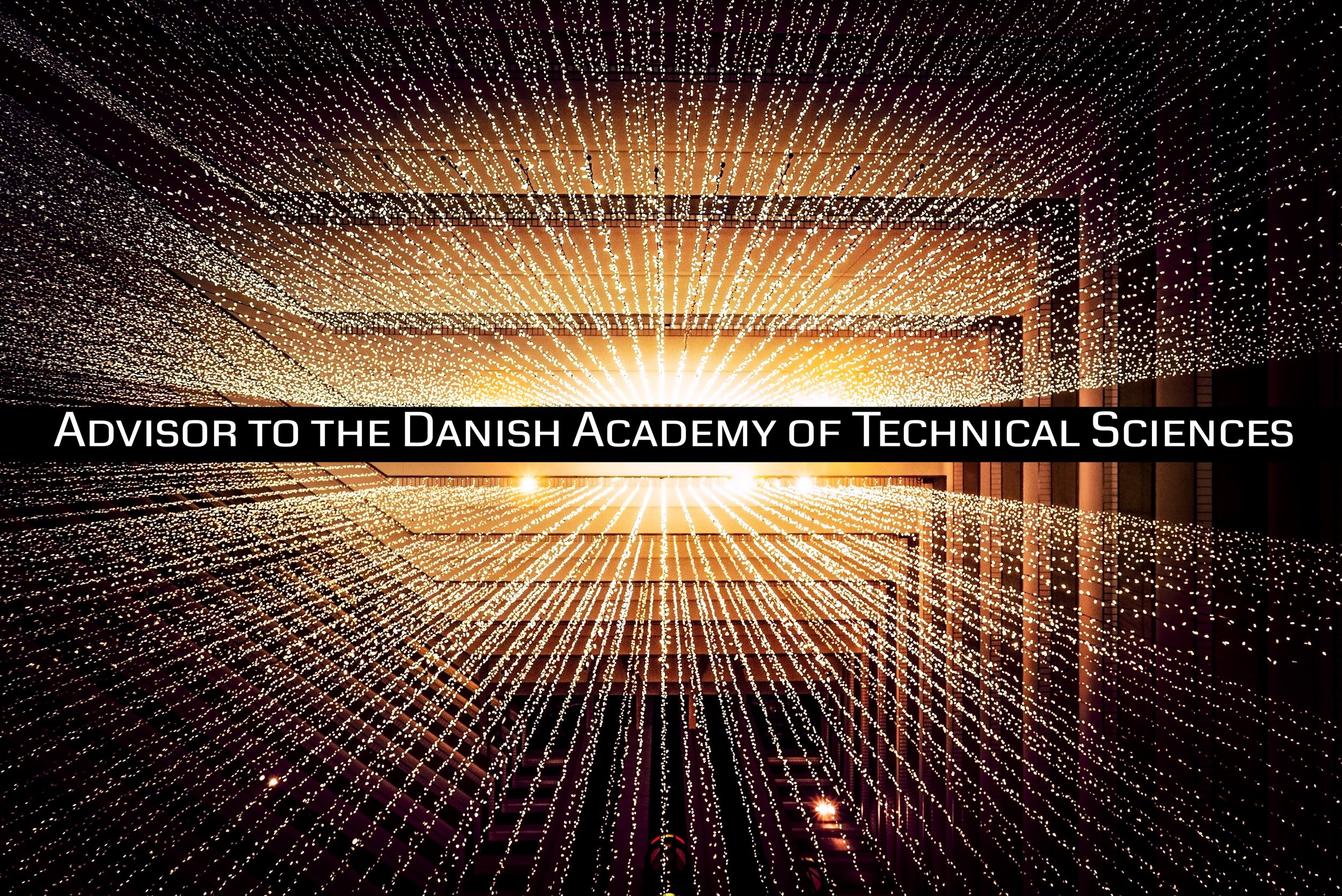 Advisor to the Danish Academy of technical Sciences