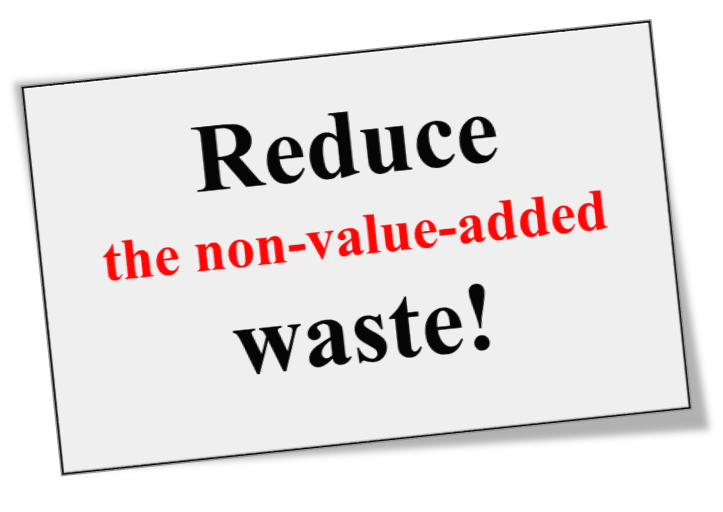 reduce the non-value-added waste.png