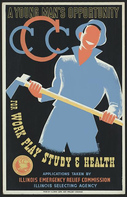 A CCC recruitment poster. (Civilian Conservation Corps poster, ca. 1941. Prints and Photographs Division, Library of Congress;  source )