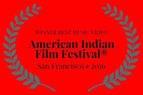 WINNERBESTMUSICVIDEO-AmericanIndianFilmFestival-SanFrancisco2016-1-600x398.jpg