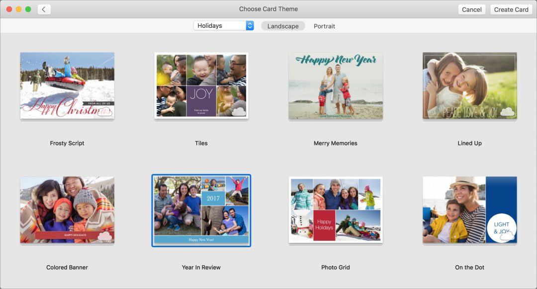 Select a theme.  Photos loads themes over the Internet automatically, so if you see just a few themes, wait until more appear. Choose Holidays from the pop-up menu at the top, and click either Landscape or Portrait to pick the orientation before selecting a theme and clicking Create Card in the upper-right corner.
