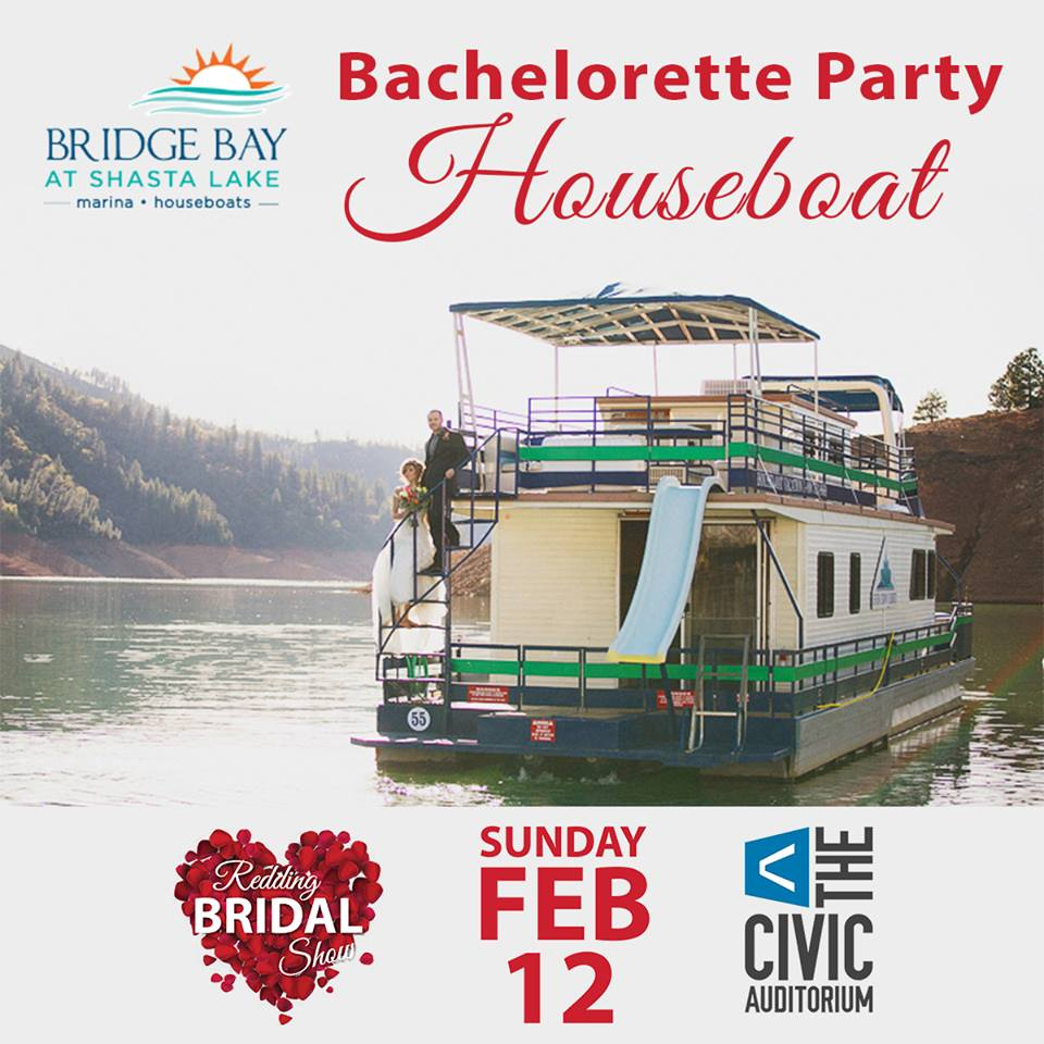 REDDING HOUSEBOATS   • REDDING BRIDAL SHOW •  REDDING CIVIC AUDITORIUM