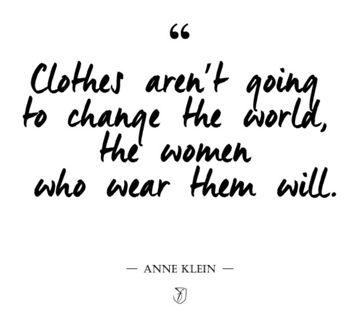 blanc blog anne klein quote.jpg