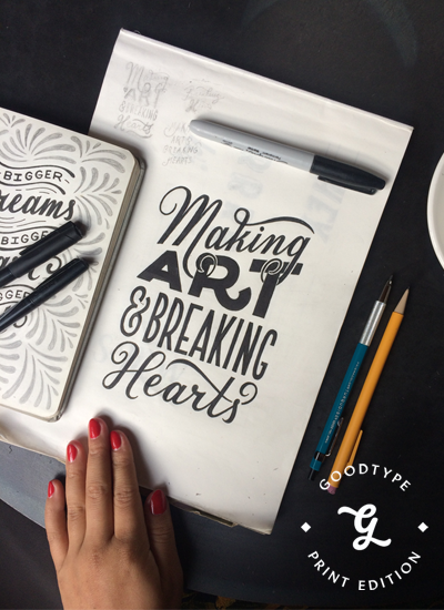 "Work in Progress of ""Making Art & Breaking Hearts"" by Lauren Hom for Goodtype"