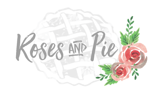 Copy of Roses and Pie Blog