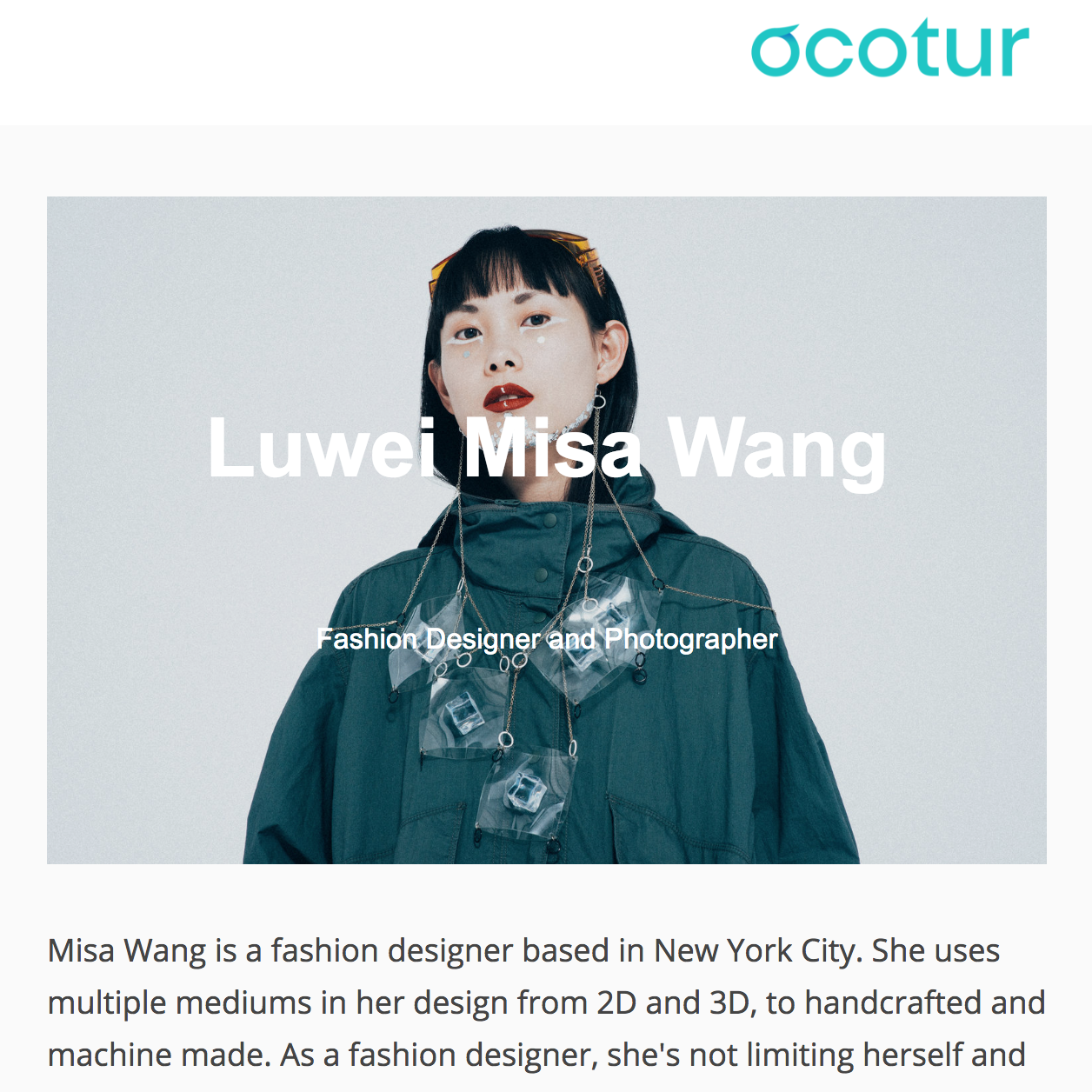 OCOTUR Magazine   Interview with OCOTUR Magazine. Jun 2018   http://editorial.ocotur.com/editorial/luwei-misa-wang