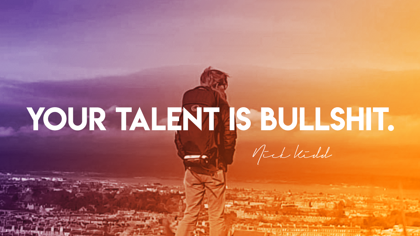 Your Talent is Bullshit Blog