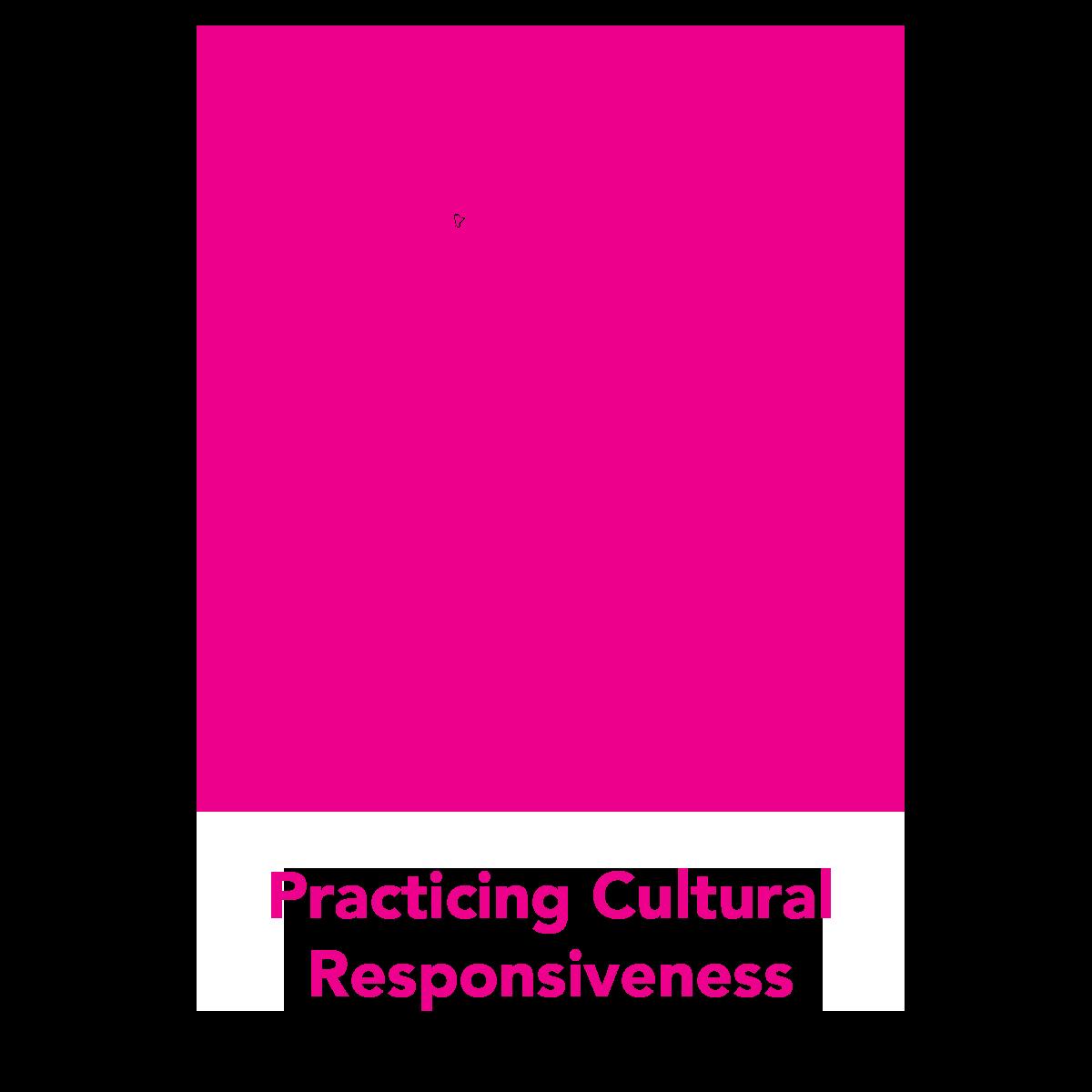practicing-cultural-responsiveness.png