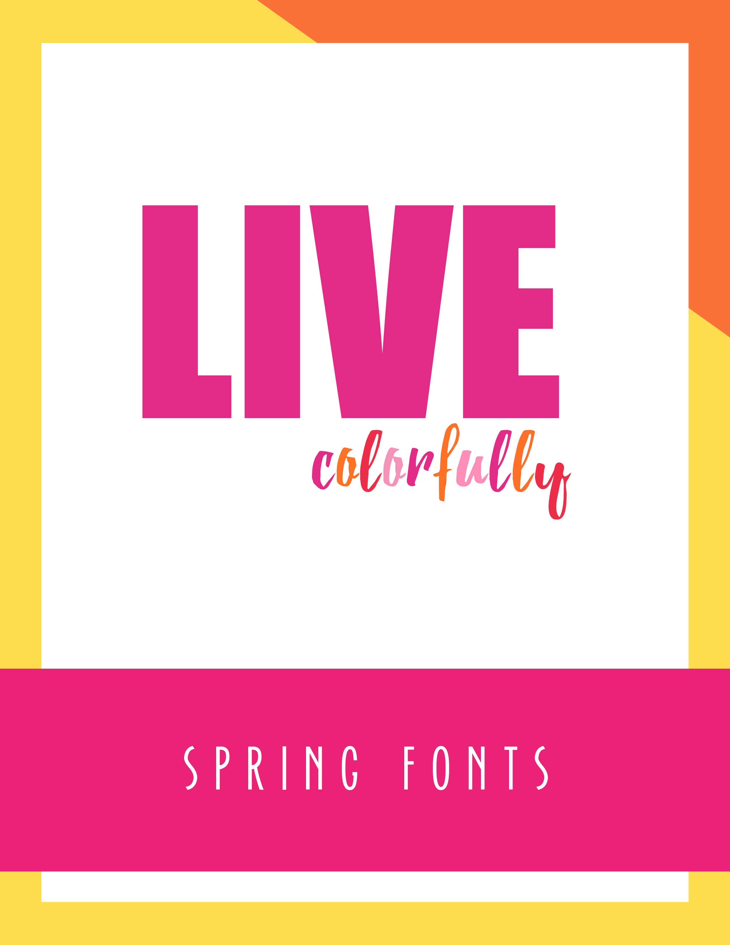 Bold & Pop Live Colorfully Spring Fonts