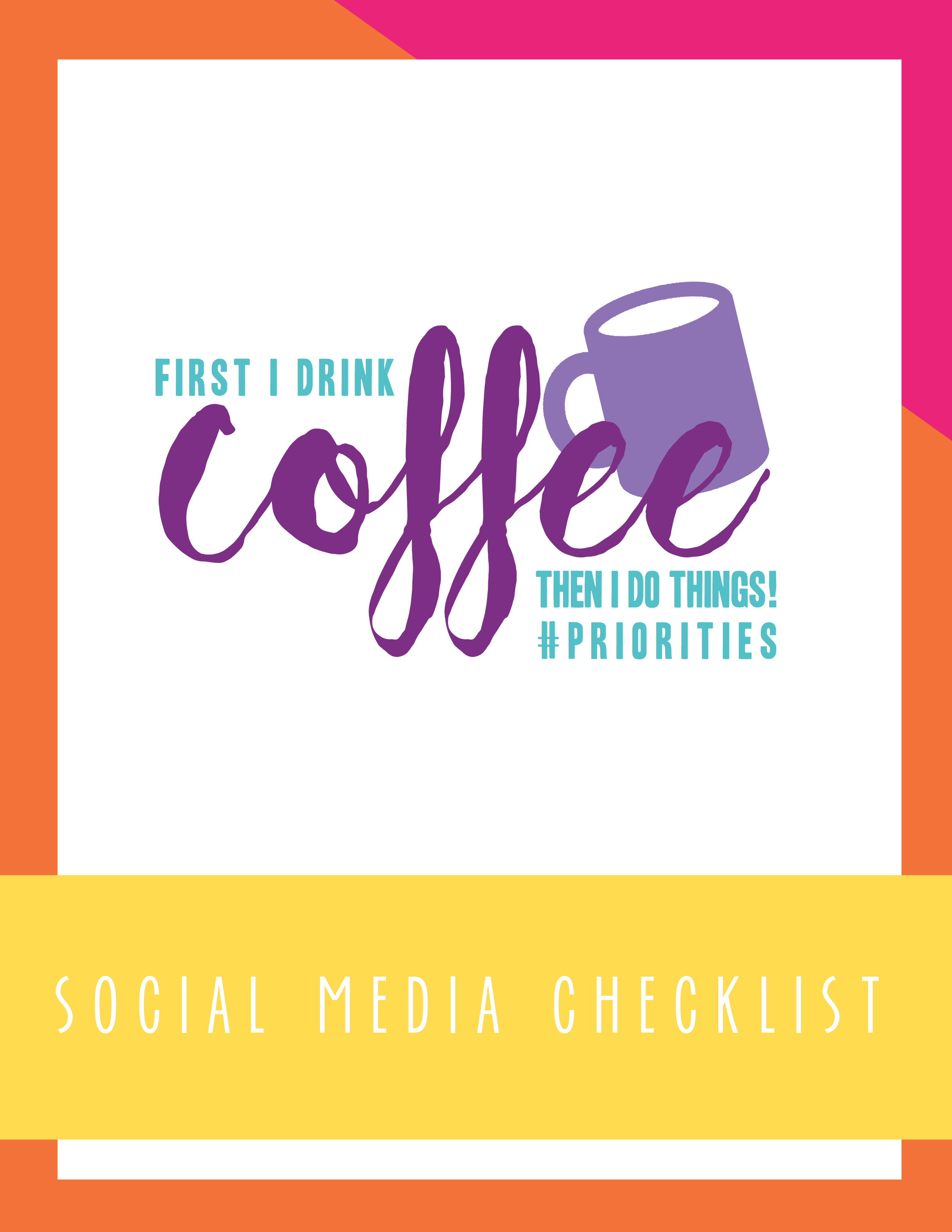 Bold & Pop Coffee Priorities Social Media Checklist