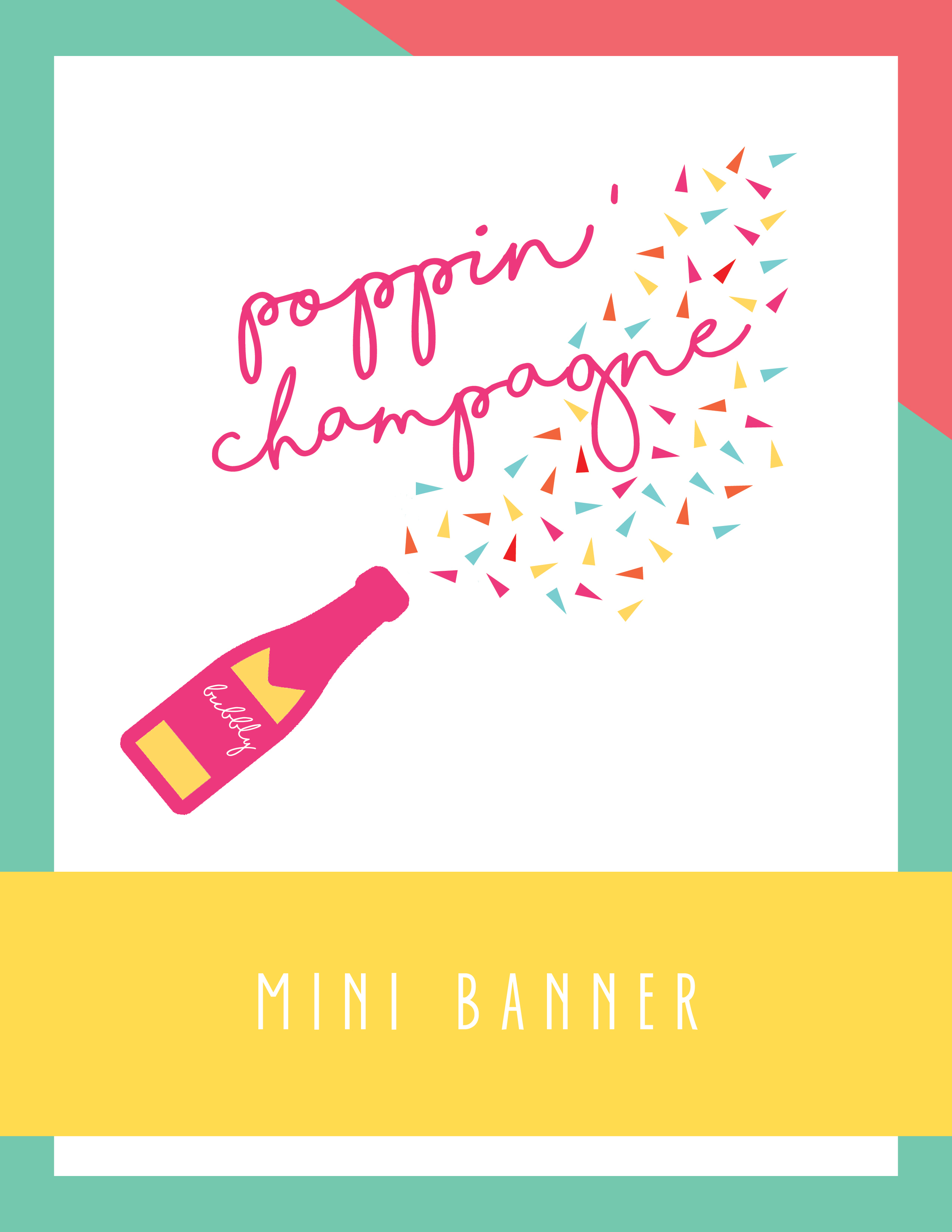 Bold & Pop Freebies Poppin' Champagne Mini Banner