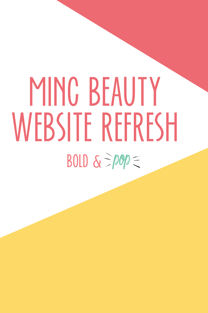 Bold & Pop : MINC Beauty Website Refresh