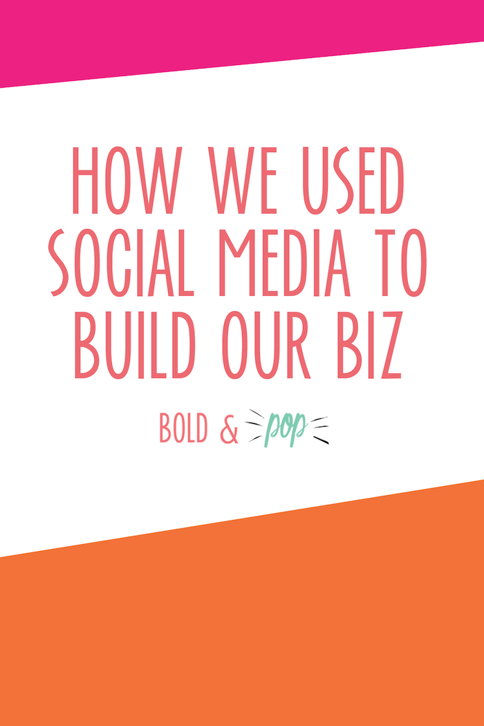 Bold & Pop : How We Used Social Media to Build our Biz