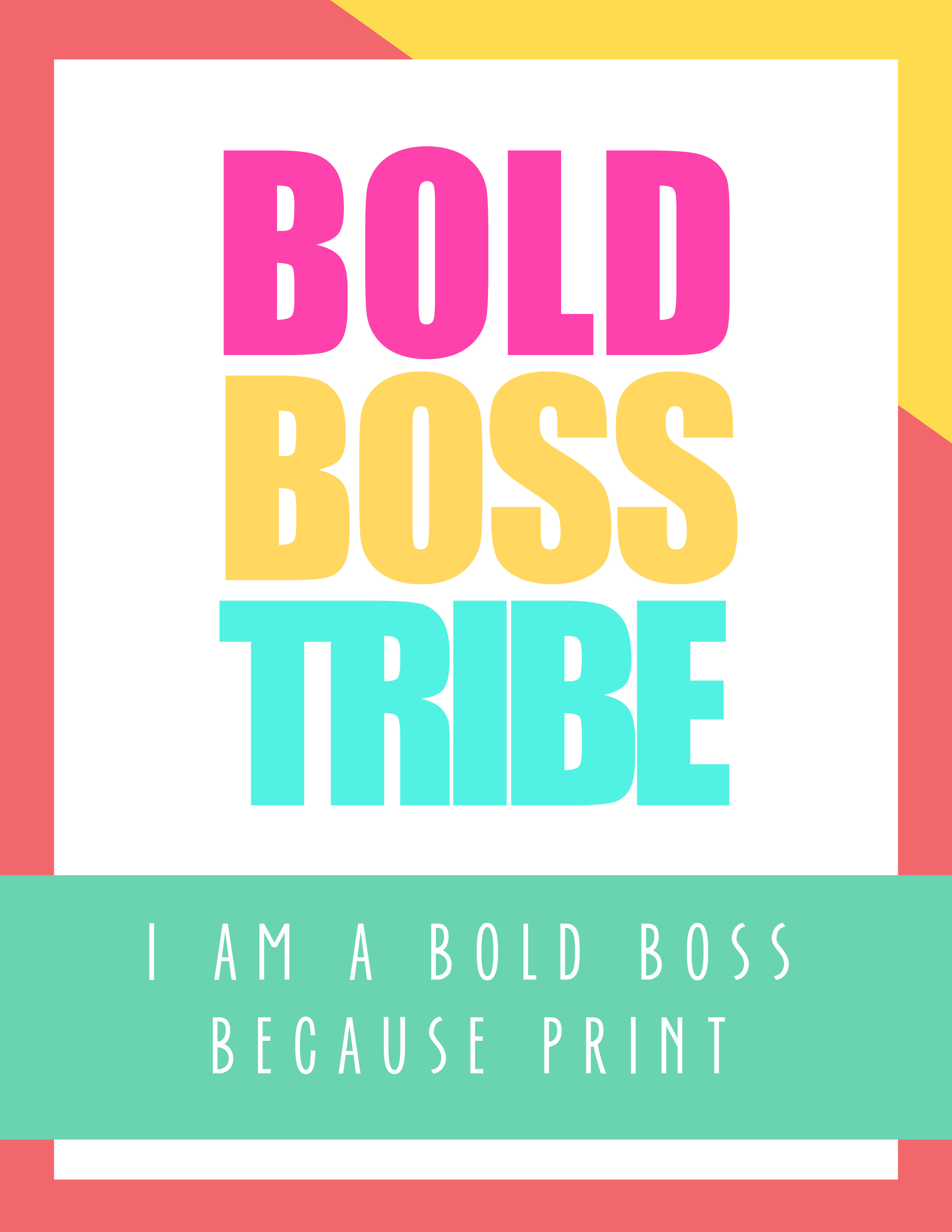 Freebies I am a Bold Bold Because Print