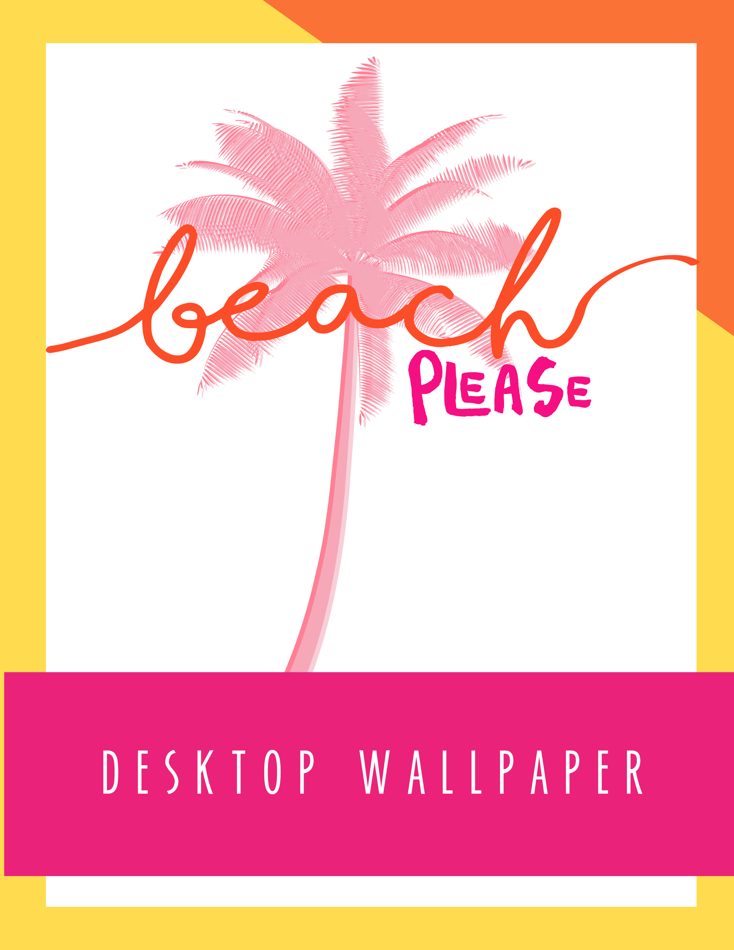 Bold & Pop Freebies Beach Please Desktop Wallpaper