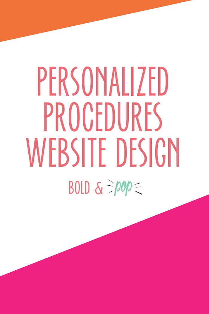 Bold & Pop : Personalized Procedures Web Design Project