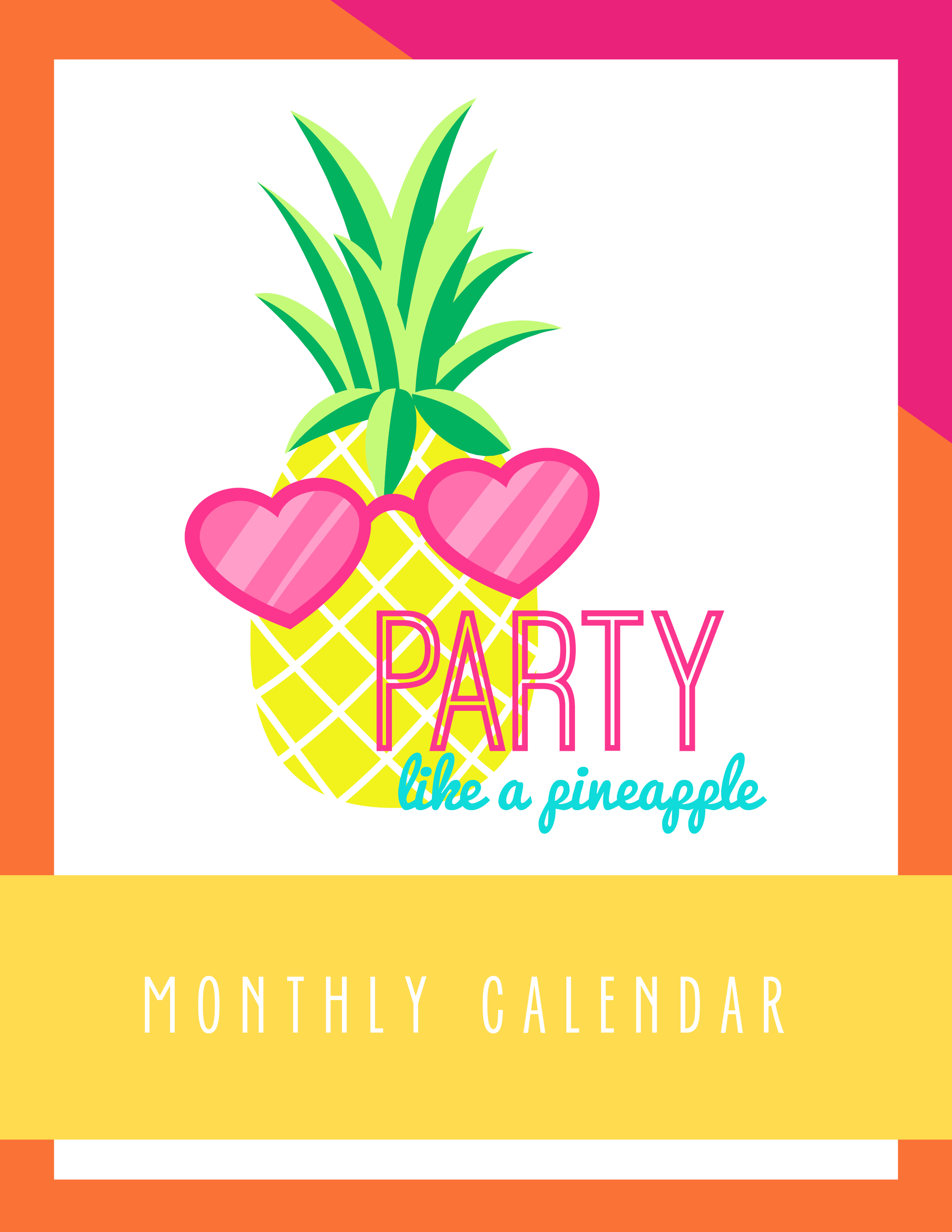 Bold & Pop Freebies Party Like a Pineapple Monthly Calendar
