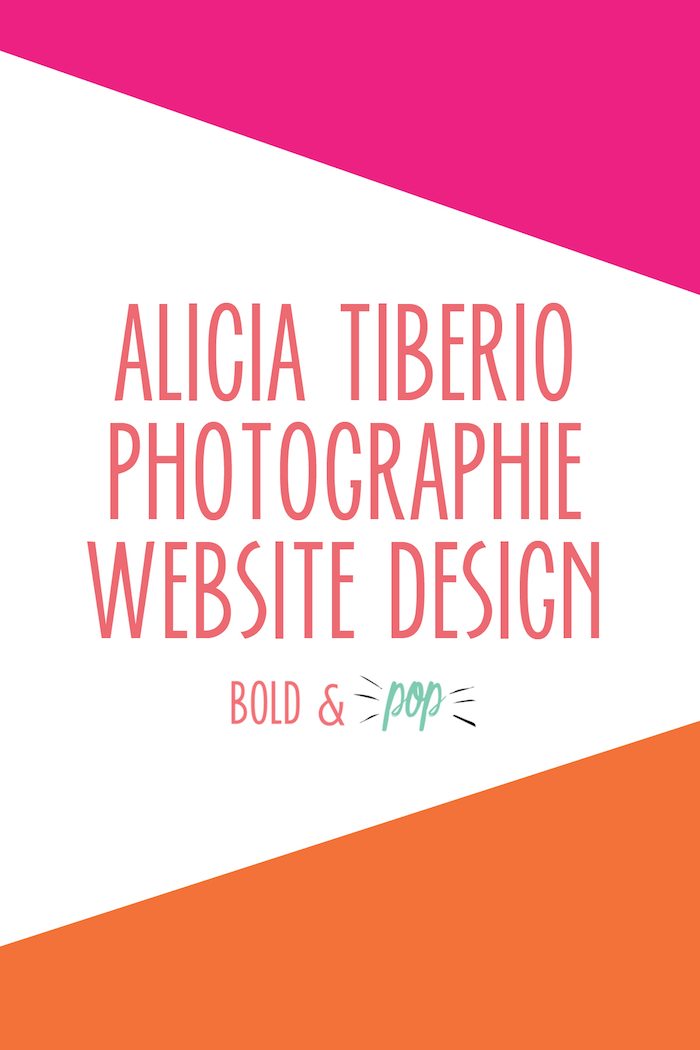 Bold & Pop : Alicia Photographie Website Design