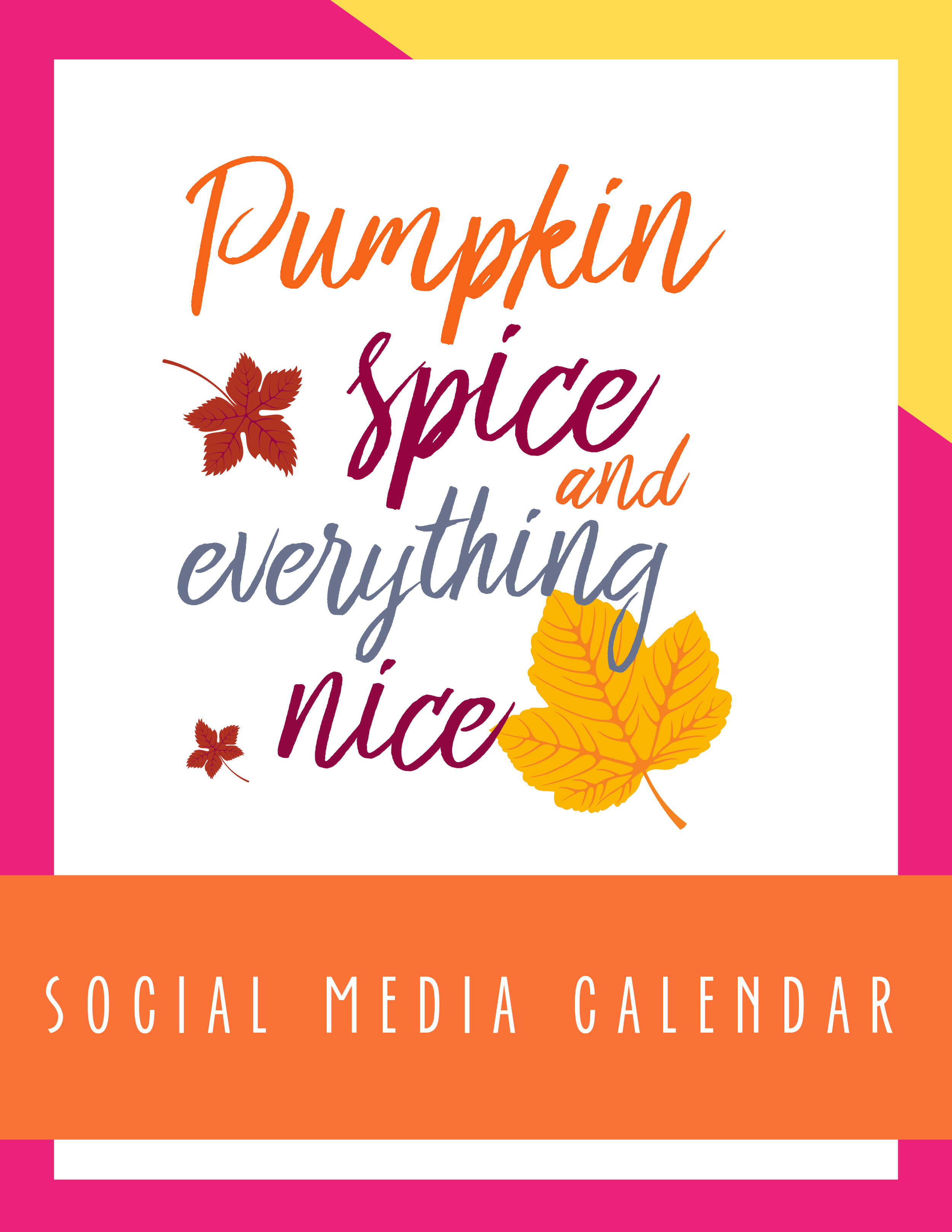 Bold & Pop Pumpkin Spice and Everything Nice Social Media Calendar