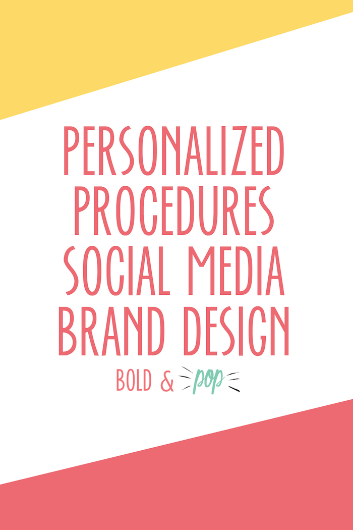 Bold & Pop Social Media Services : Personalized Procedures Social Media Brand Design