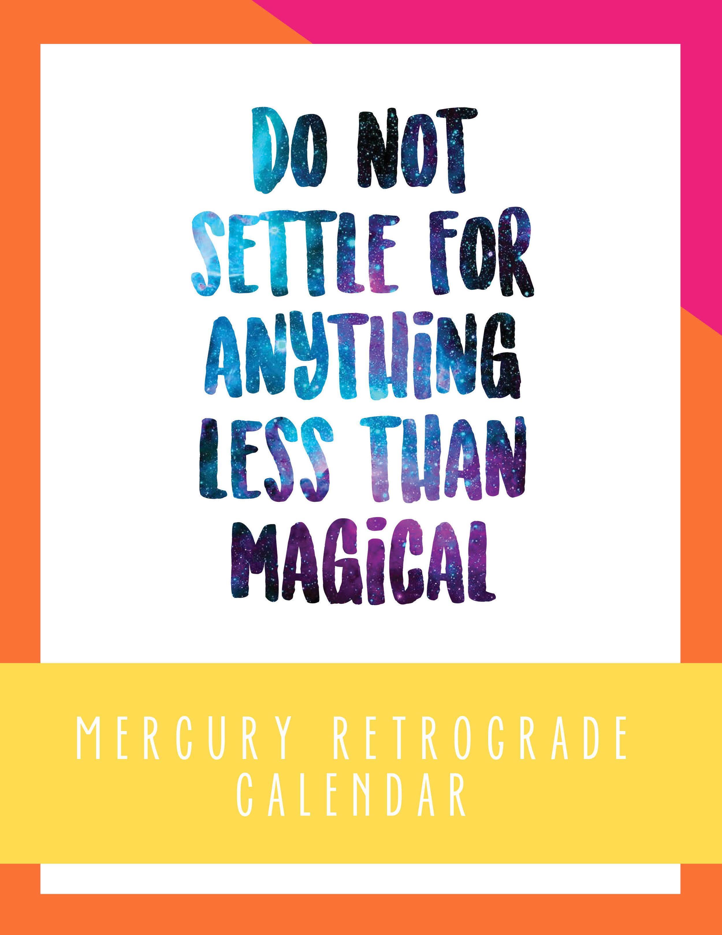 Do Not Settle for Anything Less than Magical Mercury Retrograde Calendar