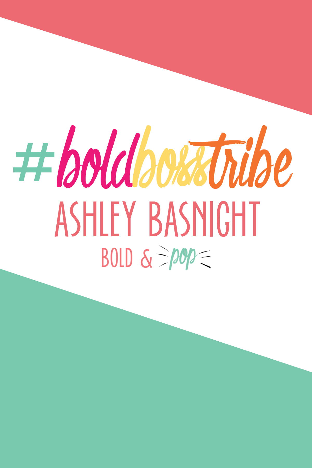 Bold & Pop : #BoldBossTribe :: Ashley Basnight of Handmade Haven