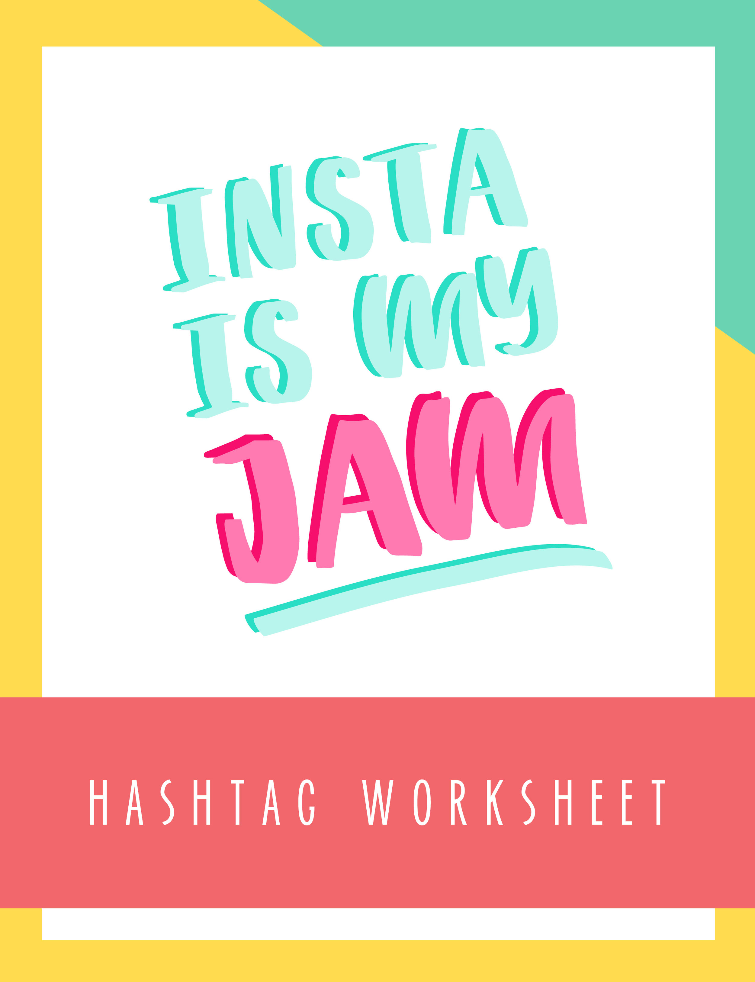 Bold & Pop Freebies Instagram is my Jam Hashtag Worksheet