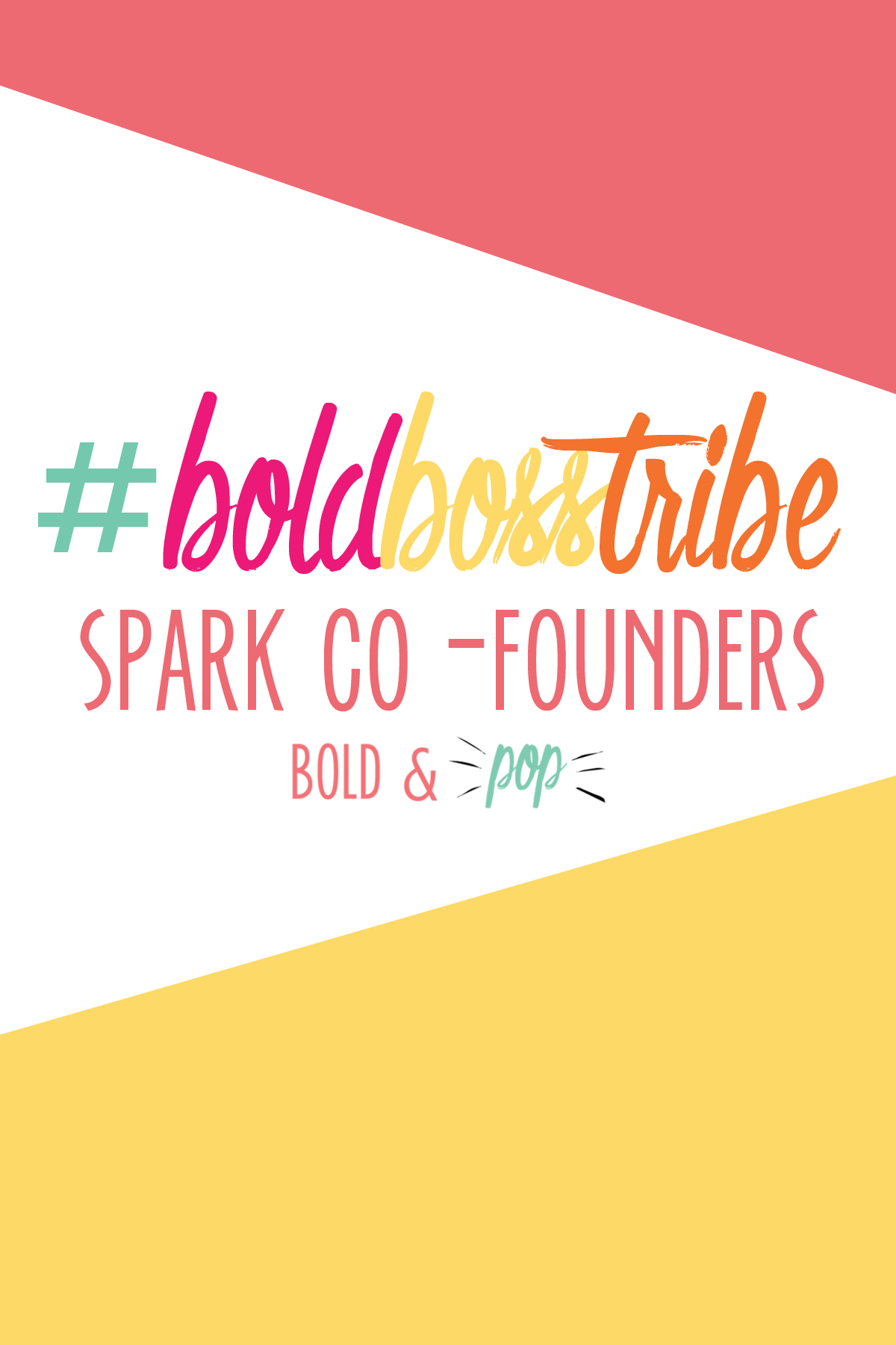 Bold & Pop : #BoldBossTribe Feature with the Co-Founders of Spark