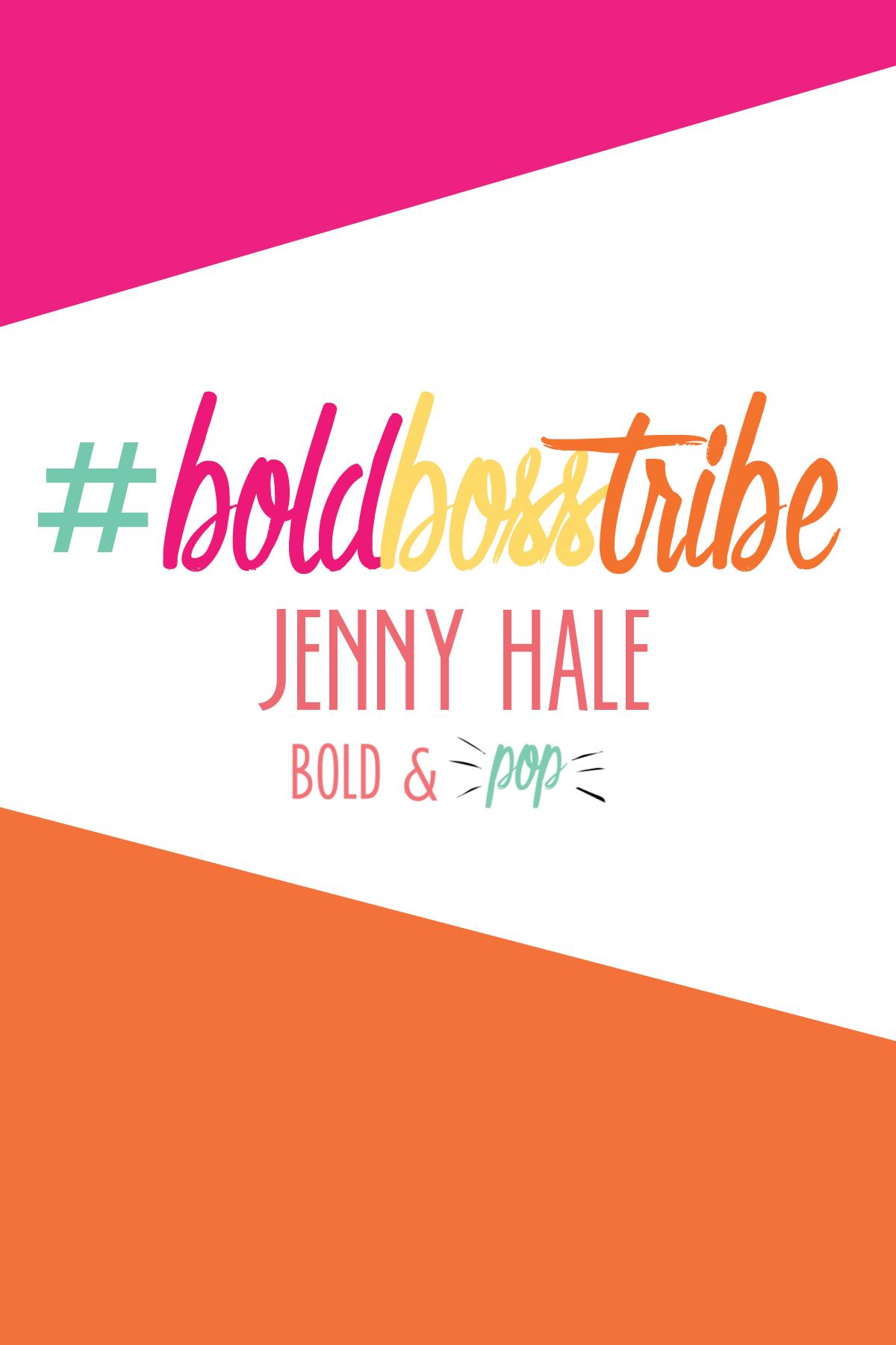 Bold & Pop : #BoldBossTribe Feature with Jenny Hale The Military Social Media Guru