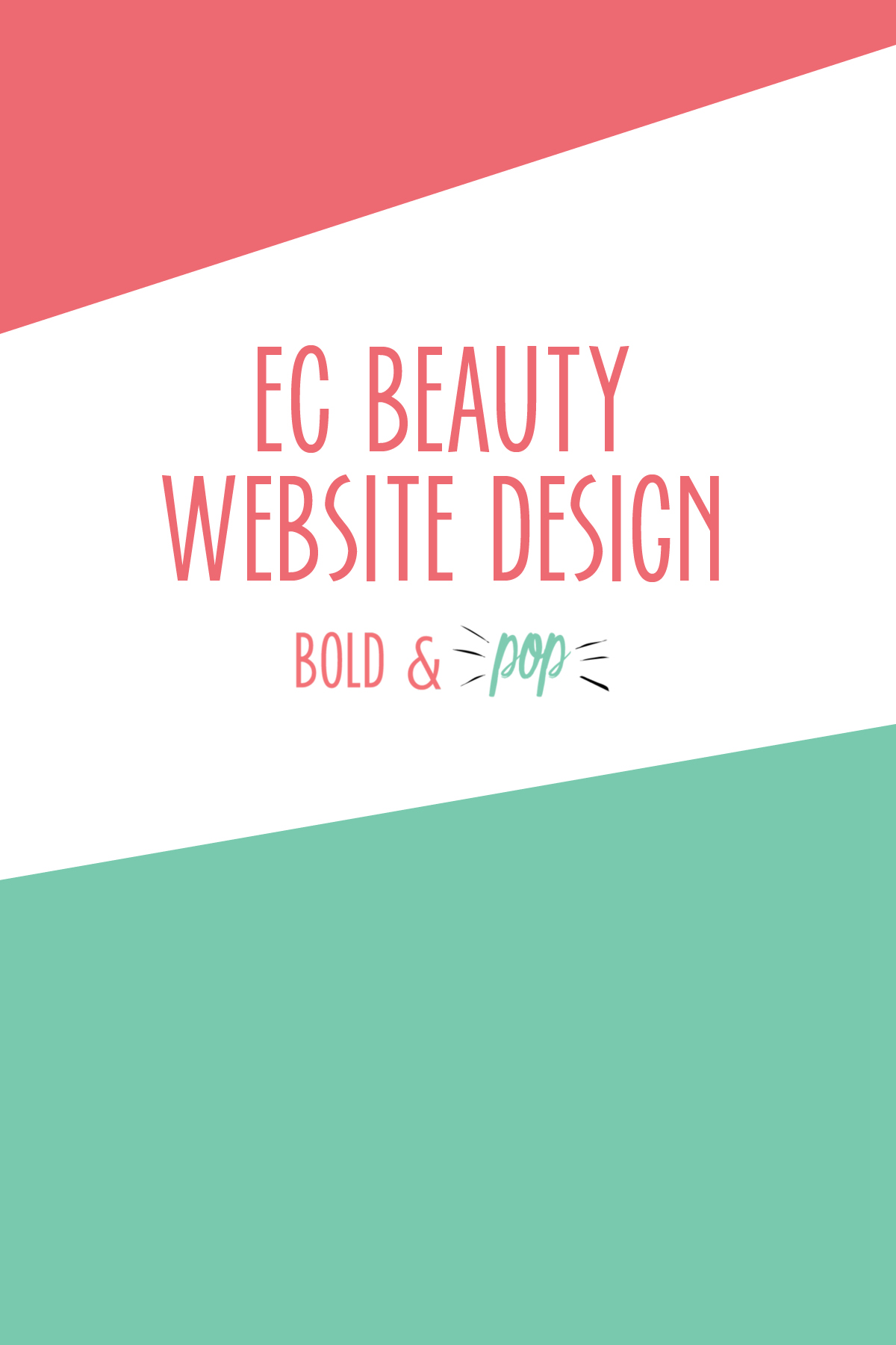 Bold & Pop : EC Beauty Squarespace Website Design