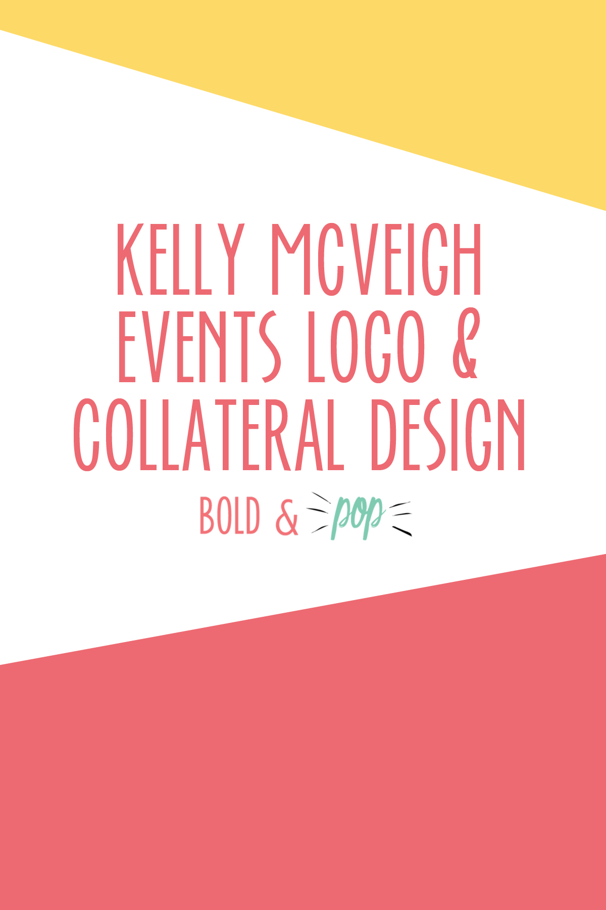 Bold & Pop : Kelly McVeigh Events Branding & Logo Design