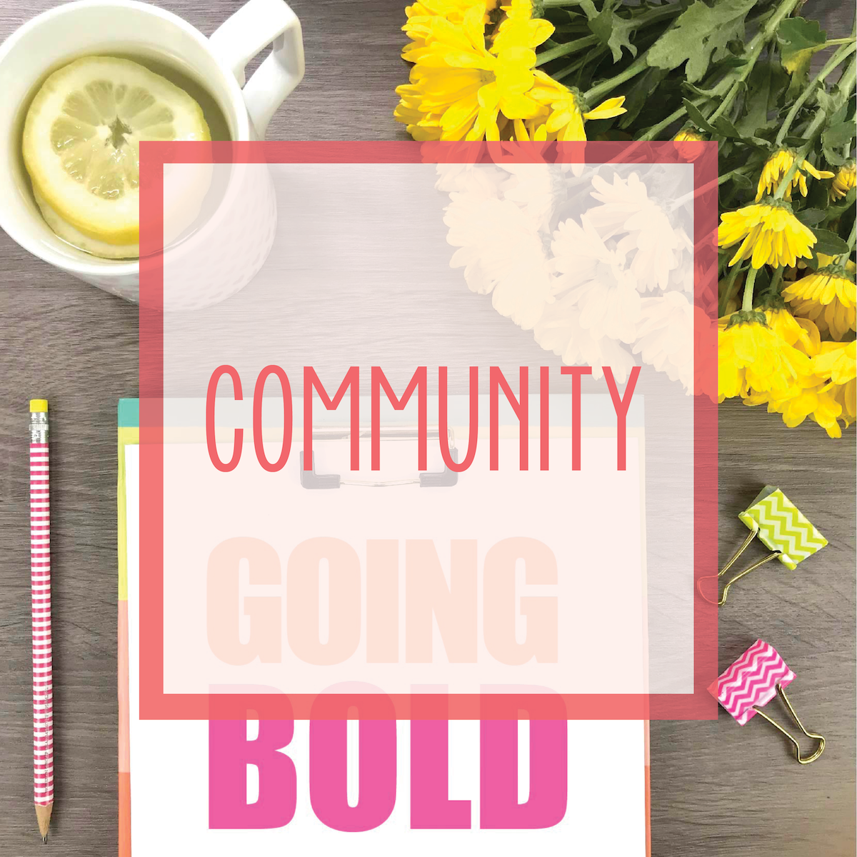 Bold & Pop : #GoingBold Facebook Group and Blog Series Supporting Fellow Business Owners, Side Hustlers, Bloggers, and Future Bosses