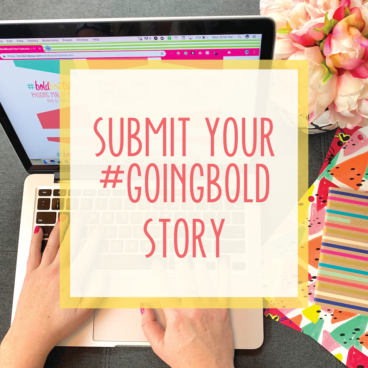 Bold & Pop : #GoingBold Blog Series -- Submit your business or blog story