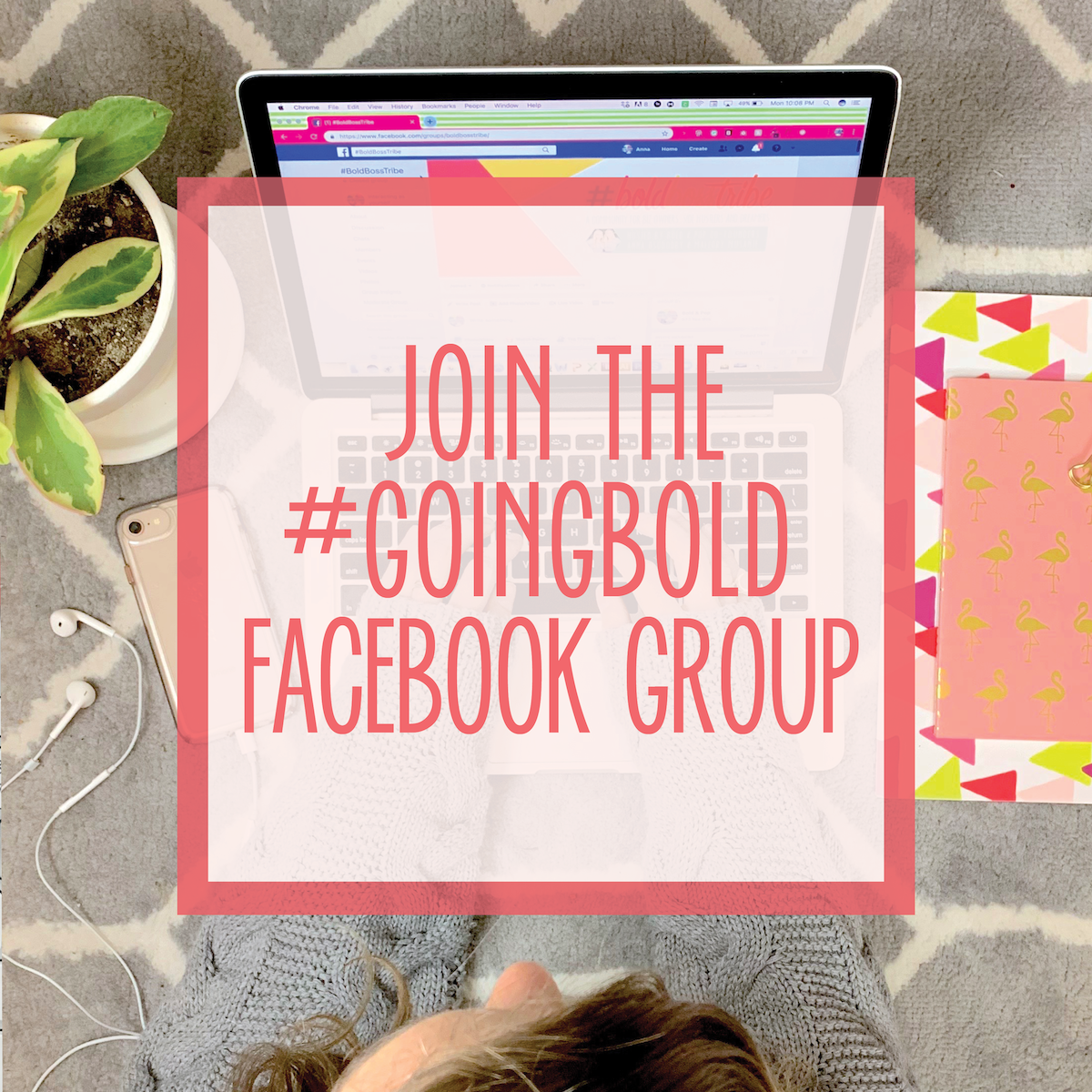 Bold & Pop : #GoingBold free Facebook community for small business owners, bloggers, side hustlers, and future bosses