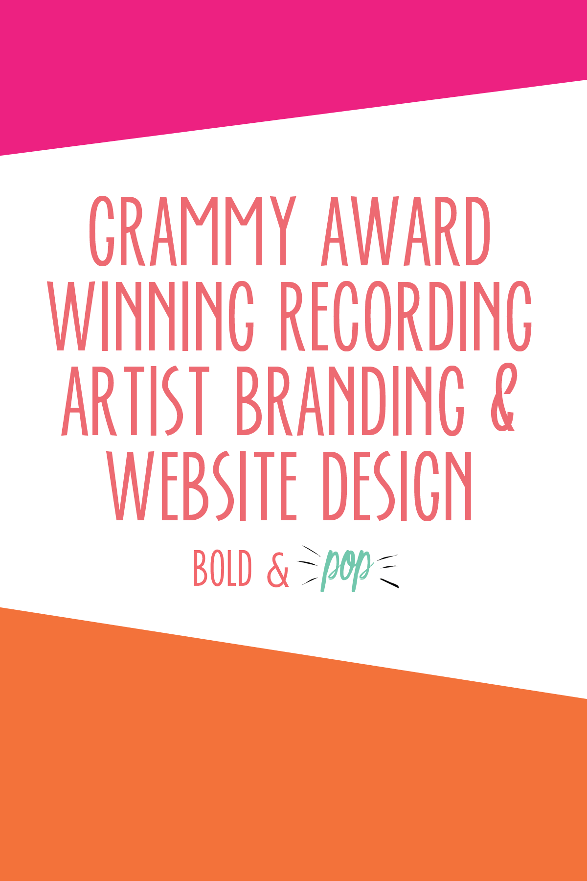 Bold & Pop :: Grammy Award Winning Recording Artist Branding & Squarespace Website Design